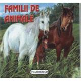Familii de animale - Pliant, editura Flamingo