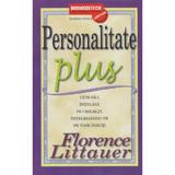 Personalitate Plus 2011 - Florence Littauer, editura Business Tech