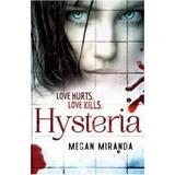 Hysteria - Megan Miranda, editura Bloomsbury