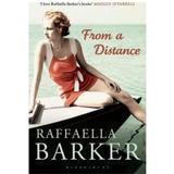 From a Distance - Raffaella Barker, editura Bloomsbury