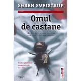 Omul de castane - Soren Sveistrup, editura Trei