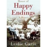 The House of Happy Endings - Leslie Garis, editura Vintage
