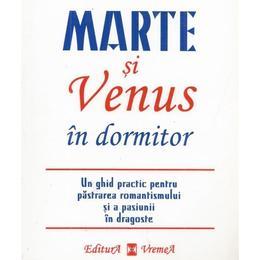 Marte si Venus in dormitor - John Gray, editura Vremea