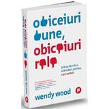 obiceiuri bune, obiceiuri rele - wendy wood