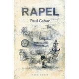 Rapel - Paul Gabor, editura Herg Benet