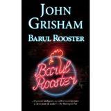 Barul Rooster - John Grisham, editura Rao