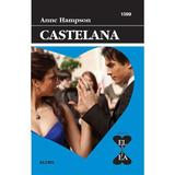 Castelana - Anne Hampson, editura Alcris