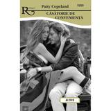 Casatorie de convenienta - Patty Copeland, editura Alcris