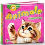 Carti mici pentru pici. Animale domestice, editura Dorinta