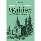 Walden sau viata in padure - Henry David Thoreau, editura Grupul Editorial Art