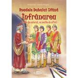 Roadele Duhului Sfant Vol.2: Infranarea - Amalia Dragne, editura Agaton
