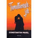 Tumultoasele zile - Constantin Pavel, editura Pavcon