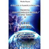 Profetia Arhanghelului Mihail despre Terra si cele 144.000 de fiinte de lumina a caror menire este de a o implini - Nicolas Dayzus, editura Atma Mundi