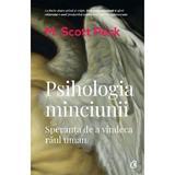 Psihologia minciunii - M. Scott Peck, editura Curtea Veche