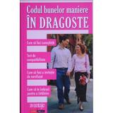 Codul Bunelor Maniere In Dragoste, editura Aldo Press
