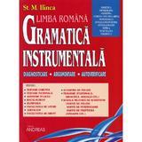 Set gramatica instrumentala: Vol.1 + Vol.2 - St. M. Ilinca, editura Andreas