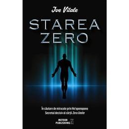 Starea zero - Joe Vitale, editura Meteor Press