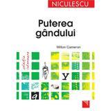 Puterea Gandului - Milton Cameron, editura Niculescu
