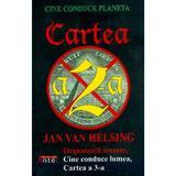 Cine conduce planeta. Cartea a 2-a - Jan Van Helsing, editura Antet Revolution