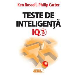 Teste de inteligenta IQ 3 - Ken Russell, Philip Carter, editura Meteor Press