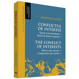 Conflictul de interese - Augustin Lazar, editura Universul Juridic