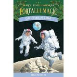 Portalul magic 8. Calatorie pe luna - Mary Pope Osborne, editura Paralela 45