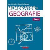 Memorator de geografie pentru liceu - Sanda Bulgarean, Ioan Abrudan, editura Paralela 45