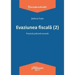 Evaziunea fiscala (2) - Stefania Tudor, editura Hamangiu