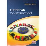 European Construction - Gabriel Micu, editura Pro Universitaria