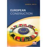 European Construction - Gabriel Micu, editura Pro Universitaria