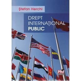Drept international public - Stefan Herchi, editura Pro Universitaria