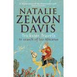 Trickster Travels - Natalie Zemon Davis, editura Faber & Faber