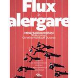 Flux in alergare - Mihaly Csikszentmihalyi, Philip Latter, Christine Weinkauff Duranso, editura Pilotbooks