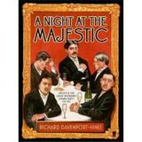 A Night at the Majestic - Richard Davenport-Hines, editura Faber & Faber