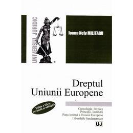 Dreptul Uniunii Europene ed.3 - Ioana Nely Militaru, editura Universul Juridic