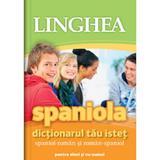 Spaniola. Dictionarul tau istet spaniol-roman, roman-spaniol, editura Linghea