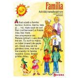 Familia - Carte uriasa - Activitati transdisciplinare, editura Sigma