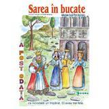 Sarea in bucate - Carte uriasa - Adaptare dupa Petre Ispirescu, editura Sigma
