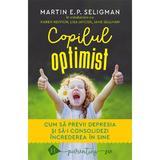 Copilul optimist - martin e.p. seligman, editura Humanitas