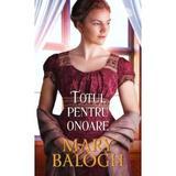 Totul pentru onoare - Mary Balogh, editura Lira