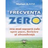 Frecventa zero - Mabel Katz, editura Ascendent