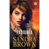 Pasiunea - Sandra Brown, editura Lira