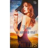 Vino si saruta-ma - S.E. Phillips, editura Lira