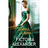 Darul iubirii - Victoria Alexander, editura Alma
