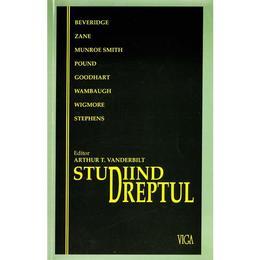 Studiind dreptul - Arthur T. Vanderbilt, editura Viga