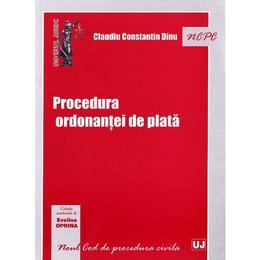 Procedura ordonantei de plata - Claudiu Constantin Dinu, editura Universul Juridic