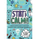 Mindful Kids: Stati calmi! - Sharie Coombes, editura Univers Enciclopedic