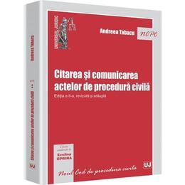Citarea Si Comunicarea Actelor De Procedura Civila Ed Ii - Andreea Tabacu, editura Universul Juridic