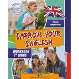 Improve your English - Clasa 7 - Vanesa Magherusan, editura Didactica Si Pedagogica