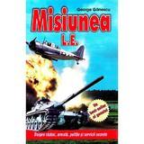 Misiunea L.E. - George Ganescu, editura Andreas